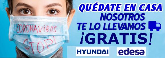 EDESA Y  HYNDAI TRANSPORTE GRATIS
